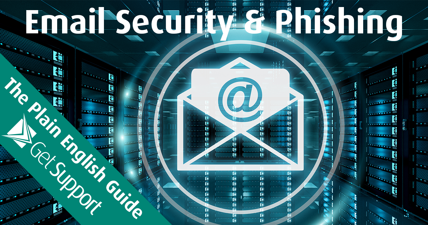 The Plain English Guide - Email Security and Phishing